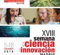 Así fue la XVIII Semana de la Ciencia y la Innovación