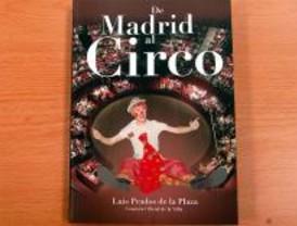 Luis Prados de la Plaza publica 'De Madrid al Circo'