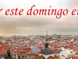 ¿Qué hacer este domingo en Madrid?