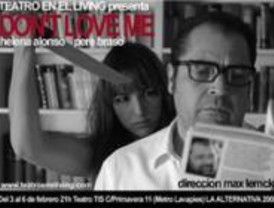 'Don't love me' llega a Teatro en el Living