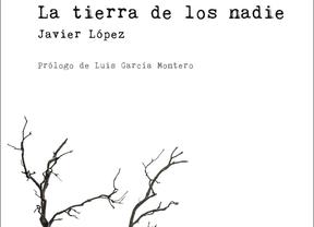 La tierra de los nadie, de Javier López