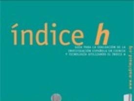 Índice h. Guía para la evaluación de la investigación española en ciencia y tecnología usando el índice h