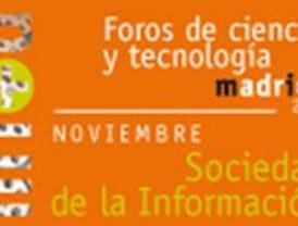 Madri+d organiza un foro de tecnologías para la Sociedad de la Información