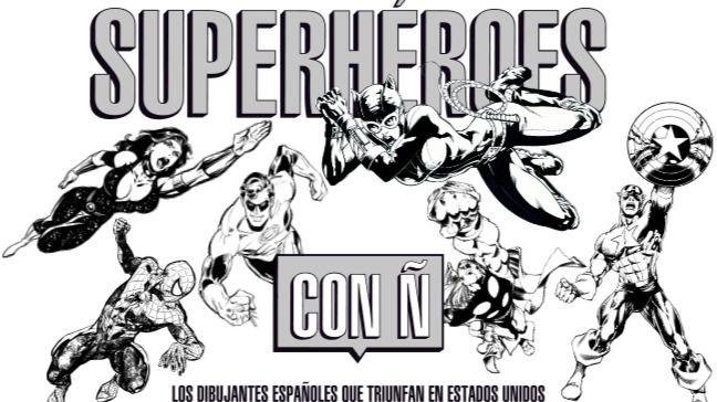 El Museo ABC dedica una muestra a los españoles que dibujaron superhéroes de cómic