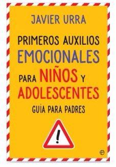 Una guía para padres: 'Primeros auxilios emocionales para niños y adolescentes'