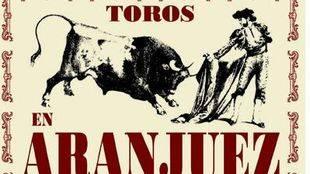 Aranjuez recupera su corrida goyesca para sus fiestas del Motín