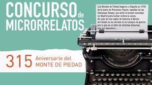 Monte de Piedad convoca un Concurso de Microrrelatos por su 315 aniversario