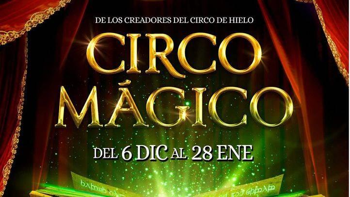 El espectáculo Circo Mágico llegará el 6 de diciembre a Ifema