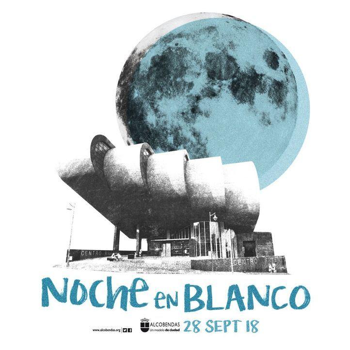La Noche en Blanco llega por primera vez a Alcobendas el día 28, una gran fiesta del arte y la cultura