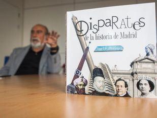 Los disparates más sonados de Madrid, recogidos en un libro de Ángel del Río