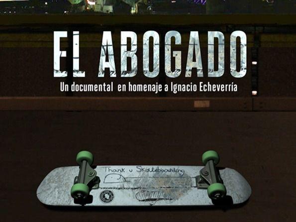 El abogado: un documental homenaje a Ignacio Echeverría