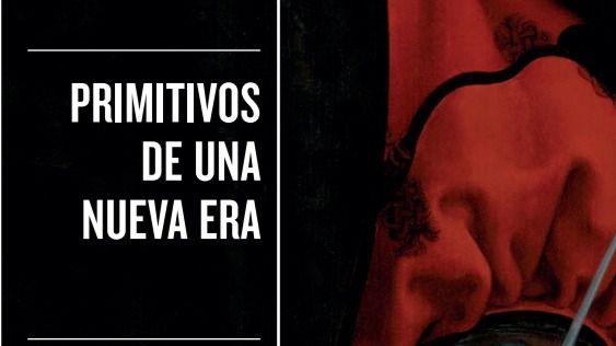 'Primitivos de una nueva era', de Joaquín Rodríguez