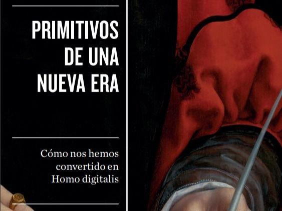 Joaquín Rodríguez indaga en cómo nos hemos convertido en Homo digitalis en 'Primitivos de una nueva era'