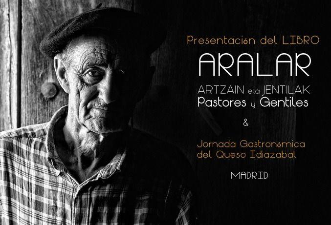 'Aralar. Pastores y Gentiles', un libro sobre el reencuentro de las tradiciones perdidas
