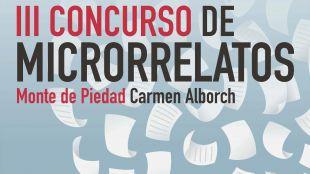 Fallado el III Concurso de Microrrelatos Monte de Piedad 'Carmen Alborch' entre más de 1.600 textos