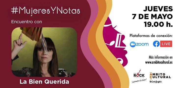 """Ámbito Cultural de El Corte Inglés acoge en su ciclo Mujeres y Notas a la artista """"La Bien Querida"""""""