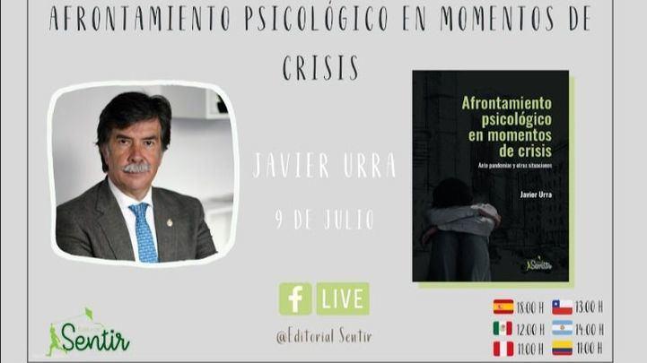 Javier Urra presenta este jueves su último libro: Afrontamiento psicológico en momentos de crisis