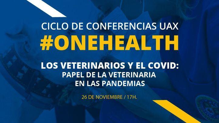 UAX aborda el papel de la veterinaria en pandemias a través del concepto 'One Health'