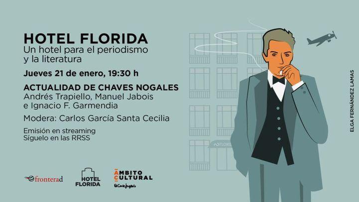 """El Corte Inglés cerrará su III edición de """"Hotel Florida"""" con un homenaje al periodista Chaves Nogales"""