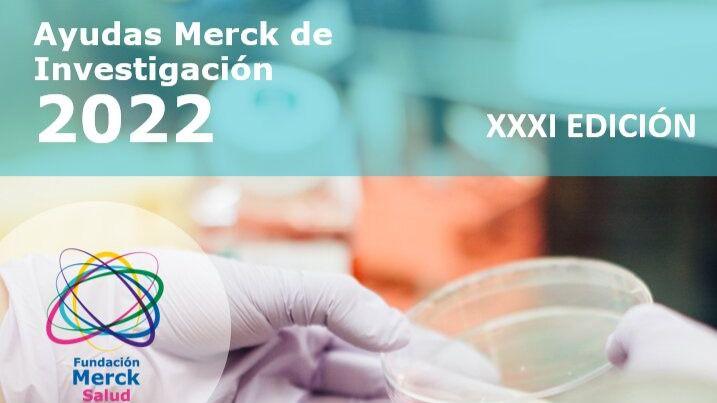 La Fundación Merck Salud convoca la XXXI edición de las Ayudas Merck de Investigación