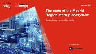 Startup Radar madri+d, la plataforma de análisis del emprendimiento innovador en la región