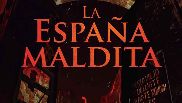 """""""La España Maldita"""