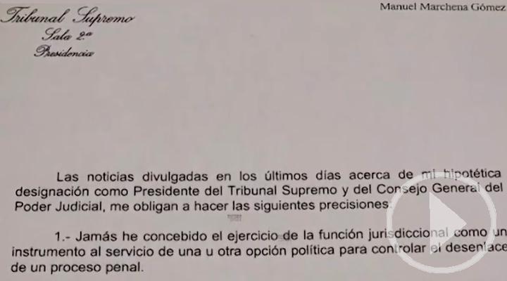 La renuncia de Marchena para defender su independencia